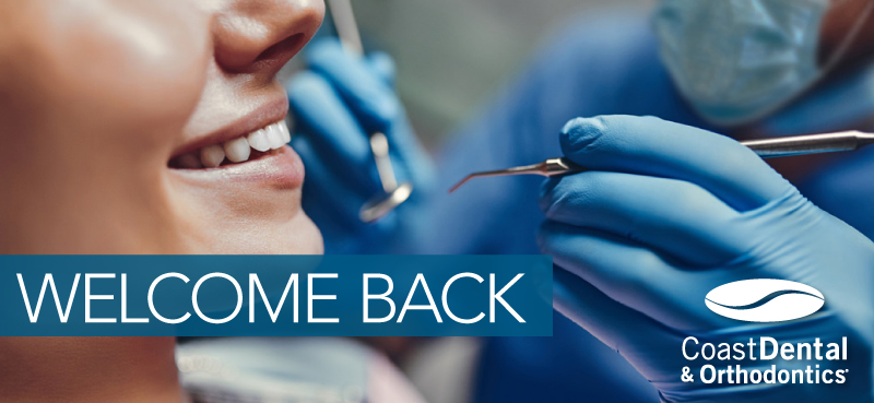 Welcome Back to Coast Dental